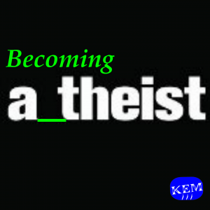 KEM_Becoming_A_Theist_Series_2014